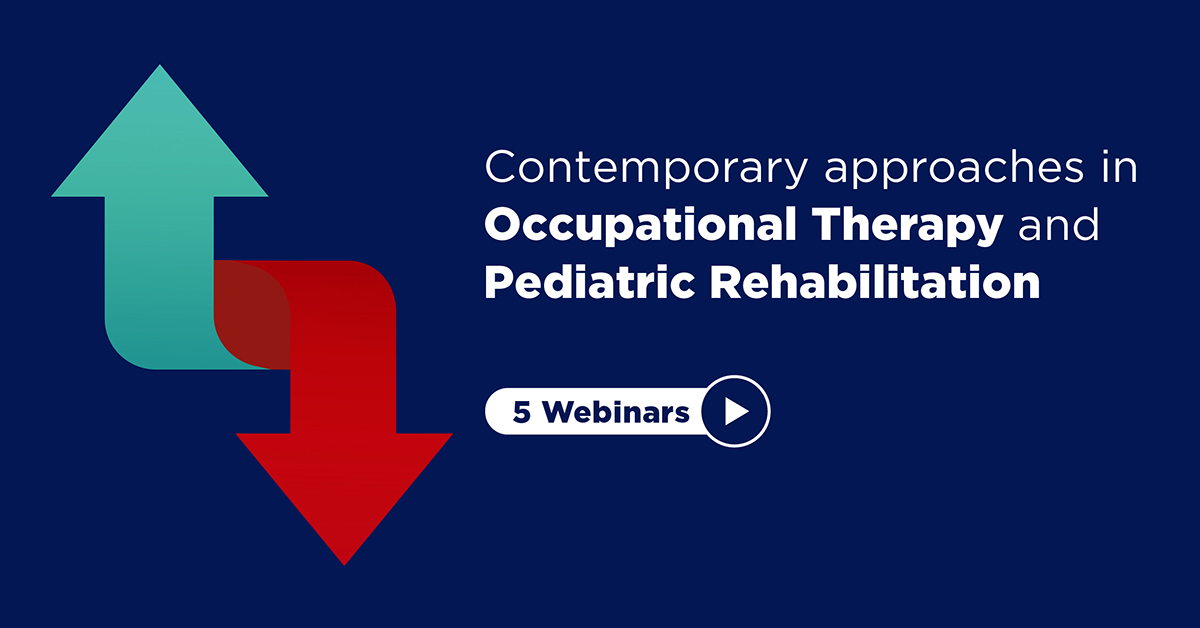 Σύγχρονες προσεγγίσεις στην Εργοθεραπεία και στην Παιδιατρική Αποκατάσταση